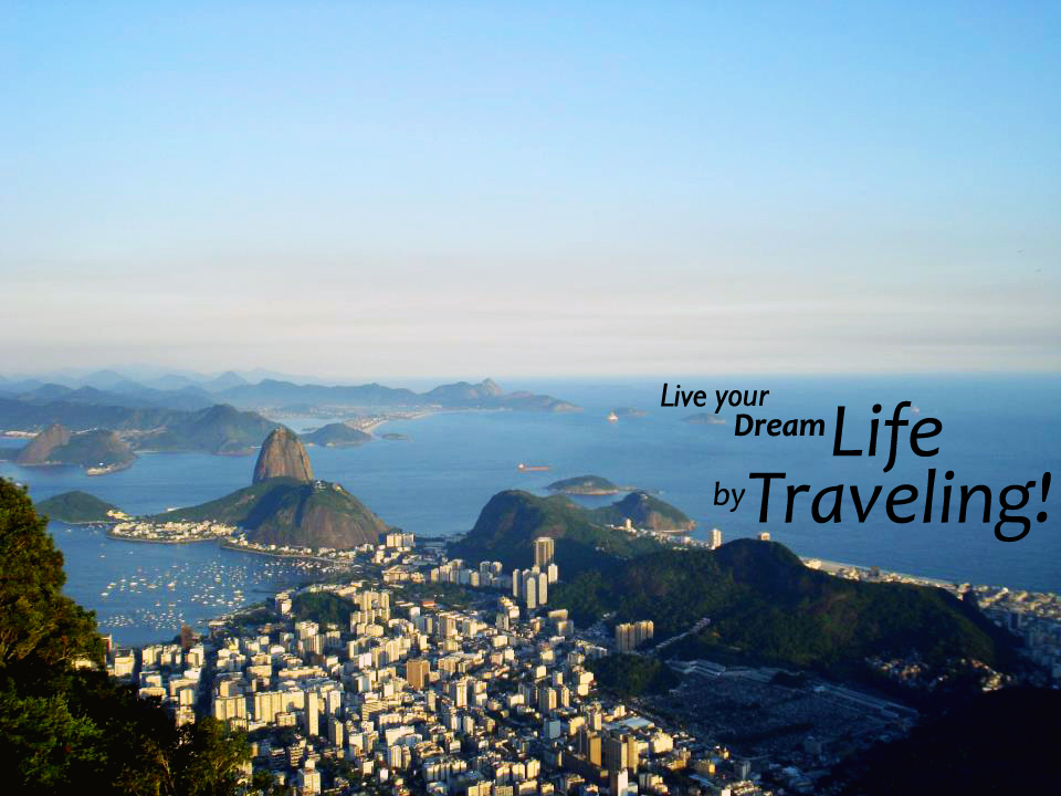 Brazil: Live Your Dream Life